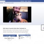 Facebook bringt 750 Millionen Benutzer zu Skype mit neuer Videocalling Funktion
