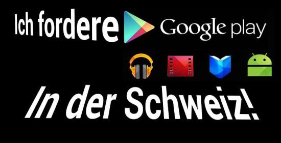 Ich-fordere-Google-Play-in-der-Schweiz
