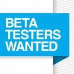 Beta Tester gesucht: Probiert neue Apps und Programme aus